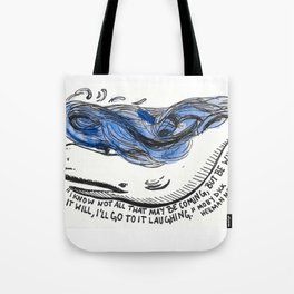 Go To It Laughing Tote Bag
