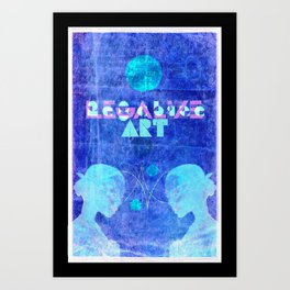 """""""Art Chic"""" (Legalize Art part2) Art Print"""