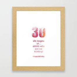 AgeIsJustANumber-30-AugustApricot Framed Art Print