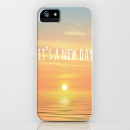 It's A New Day (Typography) iPhone Case