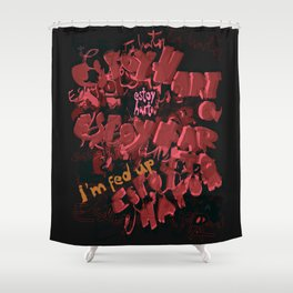 Estoy Harto-a / I'm fed up Shower Curtain