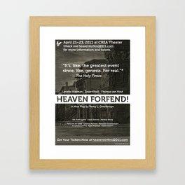 """Heaven forfend!"" Official Poster Framed Art Print"