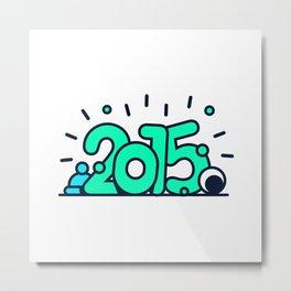 HAPPY 2015! Metal Print
