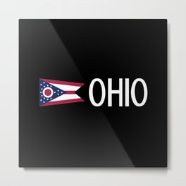 Ohio: Ohioan Flag & Ohio Metal Print