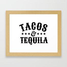 Tacos & Tequila Framed Art Print