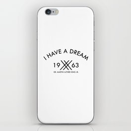I Have A Dream 1963 Martin Luther King iPhone Skin