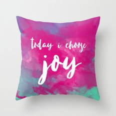 today i choose joy - watercolor pink Throw Pillow