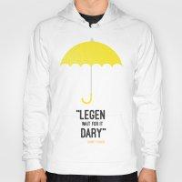 himym Hoodies featuring ''legen  wait for it  dary'' barney Stinson by :: Fan art ::