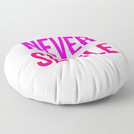 Never Settle Motivational Design Floor Pillow