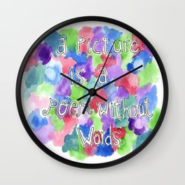 A Picture is a Poem Without Words (Pillow Talk) Wall Clock