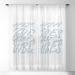High Tides Great Vibes Summer Surf Text Sheer Curtain