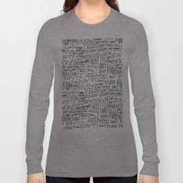 I Don't Know Long Sleeve T-shirt