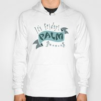 palm Hoodies featuring palm by Enrique Parra Aldama