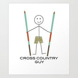 Funny Mens Cross Cuuntry Ski Guy Art Print