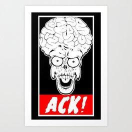 ACK! Art Print