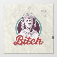 bitch Canvas Prints featuring Bitch by jnk2007