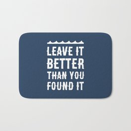 Leave It Better Than You Found It - Ocean Edition Bath Mat