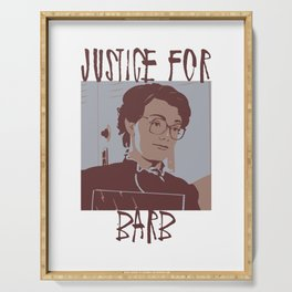Justice for Barb Serving Tray