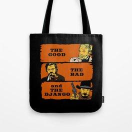 The good the bad and the Django Tote Bag