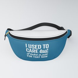 I Used To Care Funny Quote Fanny Pack