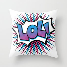 Pop Art LOL! Throw Pillow