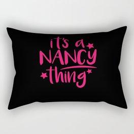 Nancy Thing Gifts for Nancy Rectangular Pillow
