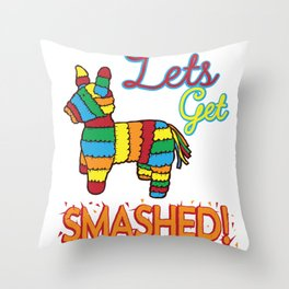 Funny Let's Get Smashed Cinco De Mayo Pinata product Throw Pillow