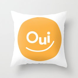 Oui Throw Pillow