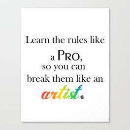 Learn the Rules Canvas Print