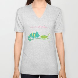 You're One in A Chameleon Unisex V-Neck