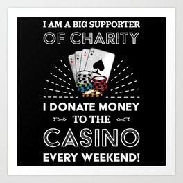 Funny Poker Casino Gambling Gift Art Print