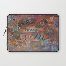 You can have it all Laptop Sleeve