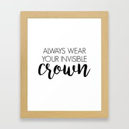 Invisible Crown Framed Art Print