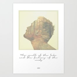 The feeling of the woods Art Print