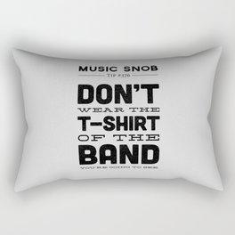 The Shirt of the Band — Music Snob Tip #376 Rectangular Pillow