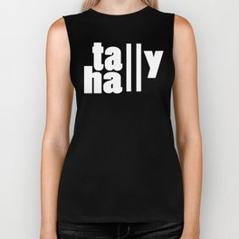 For lack of a tally hall Biker Tank