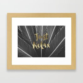 just relax Framed Art Print