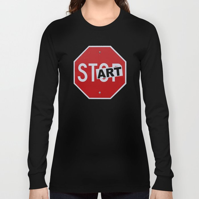 Stop Start Art Long Sleeve T-shirt