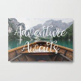 Live the Adventure - Adventure Awaits Metal Print