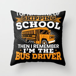 I'm The Bus Driver Student Delivery School Service Throw Pillow