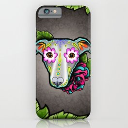 Greyhound - Whippet - Day of the Dead Sugar Skull Dog iPhone Case