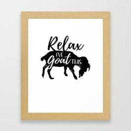 Relax I've Goat This - Distressed Design for Goat Lovers Framed Art Print