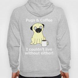 Pugs and Coffee Hoody