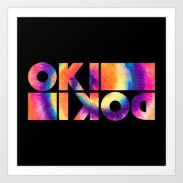 It's OK, It's Alright | Okidoki Art Print