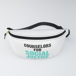 Social Justice Gifts Counselors for Social Justice Counselor Fanny Pack