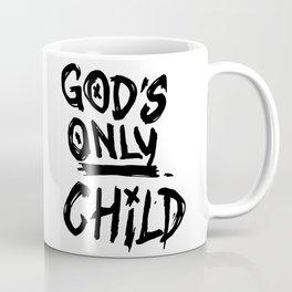 Gods Only Child Coffee Mug