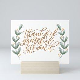 Thankful, Grateful, Blessed Mini Art Print