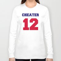 patriots Long Sleeve T-shirts featuring Tom Brady Cheater  by All Surfaces Design