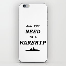 World of Warships - All you need is a Warship iPhone Skin