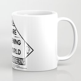 We are lightening the world, electrical engeneering Coffee Mug